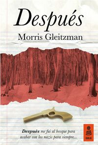 Despues - Morris Gleitzman