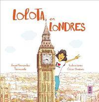 Lolota En Londres - Angel Fernandez Fermoselle