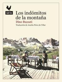 Los indomitos de las montañas - Dino Buzzati