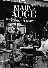 Elogio Del Bistrot - Marc Auge