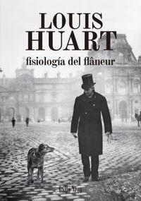 Fisiologia Del Flaneur - Louis Huart