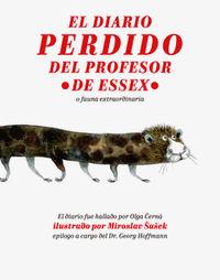 DIARIO PERDIDO DEL PROFESOR DE ESSEX, EL - O FAUNA EXTRAORDINARIA