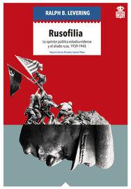 Rusofilia - RALPH B. LEVERING