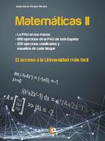 Matemáticas Ii. El Acceso A La Universidad Más Fácil - Jesús García-Panasco Morales