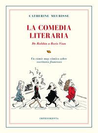 La comedia literaria - Catherine Meurisse
