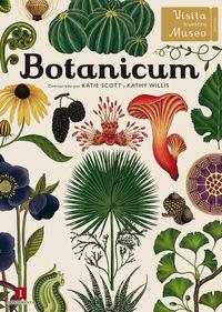 Botanicum - Kathy Willis / Katie Scott (il. )