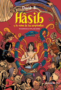 Hasib Y La Reina De Las Serpientes - DAVID B / (EPILEPTICO)