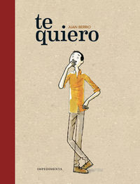 Te Quiero - Juan Berrio Martin-Retortillo
