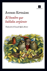 El hombre que hablaba serpiente - Andrus Kivirahk