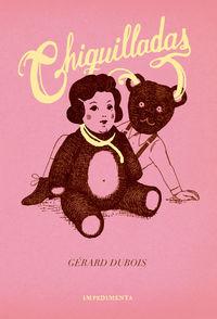 Chiquilladas - Gerard Dubois