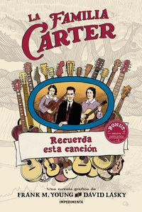 Familia Carter, La - Recuerda Esta Cancion - Frank M. Young