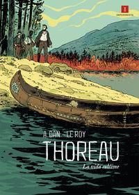 Thoreau - La Vida Sublime - Dan / Le Roy