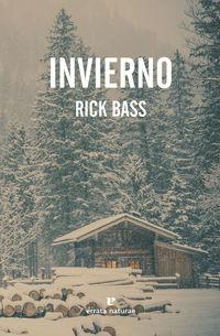 Invierno - Rick Bass