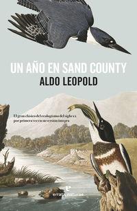 Un año en sand county - Aldo Leopold