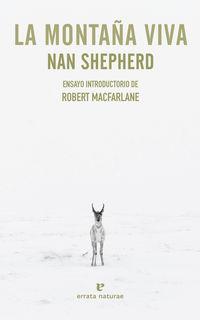 La montaña viva - Nan Shepherd