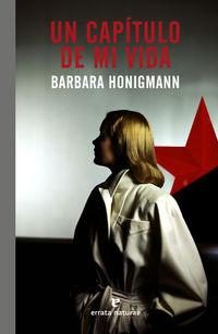 Un capitulo de mi vida - Barbara Honigmann