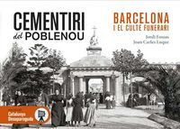 Cementiri Del Poblenou - Barcelona I El Culte Funerari - Joan Carles Luque / Jordi Fossas
