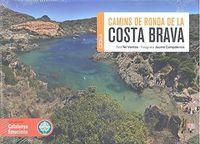 COSTA BRAVA - CAMINS DE RONDA (CATALA)