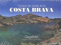COSTA BRAVA - PANORAMICA - CAMINS DE RONDA (CAT / FRA)