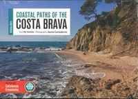 COSTA BRAVA - CAMINS DE RONDA (ENGLISH)