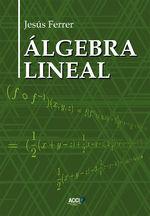 Álgebra Lineal - Jesús Ferrer