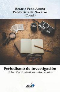 PERIODISMO DE INVESTIGACION - RESEARCH JOURNALISM