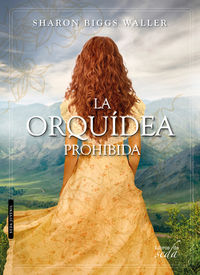 La orquidea prohibida - Sharon Biggs Waller