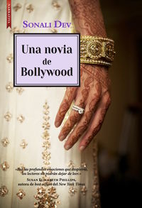 Una novia de bollywood - Sonaly Dev