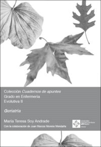 GERIATRIA - GRADO DE ENFERMERIA EVOLUTIVA II