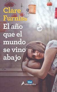 El año que el mundo se vino abajo - Clare Furnis