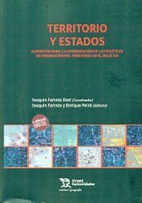 Territorio Y Estados Elementos Para La Coordinacion De Las Politicas De Ordenacion Del Territorio En El Siglo Xxi - Joaquin Farinos Dasi