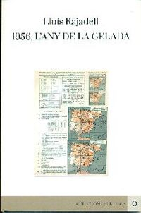 1956 L'ANY DE LA GELADA
