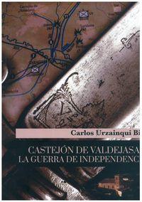 CASTEJON DE VALDEJASA Y LA GUERRA DE INDEPENDENCIA