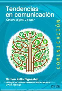 tendencias en comunicacion - Ramon Zallo Elgezabal