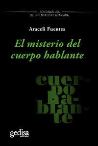 El misterio del cuerpo hablante - Araceli Fuentes