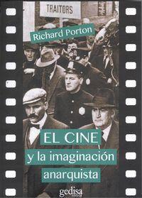 El cine y la imaginacion anarquista - Richard Porton