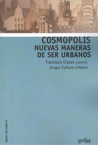 Cosmopolis - Nuevas Maneras De Ser Humanos - Francisco Cruces Villalobos