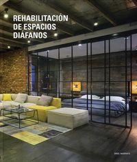 REHABILITACION DE ESPACIOS DIAFANOS