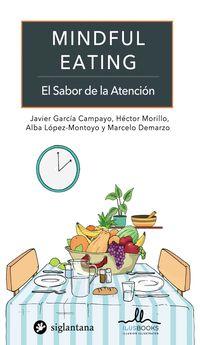 MINDFUL EATING - EL SABOR DE LA ATENCION