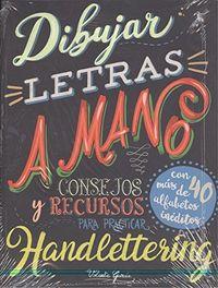 DIBUJAR LETRAS A MANO - CONSEJOS Y RECURSOS PARA PRACTICAR EL HANDLETTERING