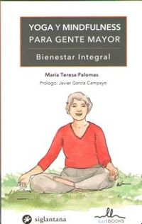 YOGA Y MINDFULNESS PARA GENTE MAYOR - BIENESTAR INTEGRAL