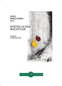 Poeticas Del Malestar - Rafael Morales Barba