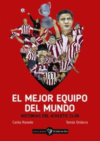 MEJOR EQUIPO DEL MUNDO, EL - HISTORIAS DEL ATHLETIC CLUB