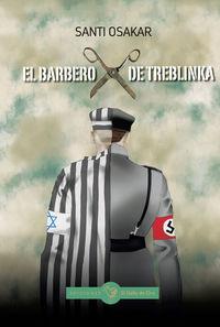 El barbero de treblinka - Santi Osakar