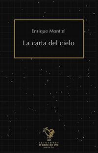 Carta Del Cielo, La - Enrique Montiel