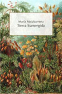 Tierra Sumergida - Maria Maizkurrena