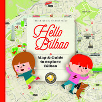 HELLO BILBAO - MAP & GUIDE TO EXPLORE BILBAO