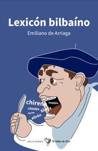Lexicon Bilbaino - Emiliano De Arriaga