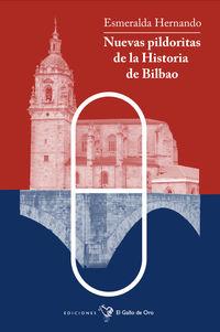 Nuevas Pildoritas De Bilbao - Esmeralda Hernando