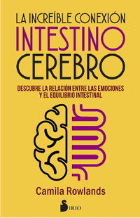 INCREIBLE CONEXION INTESTINO CEREBRO
